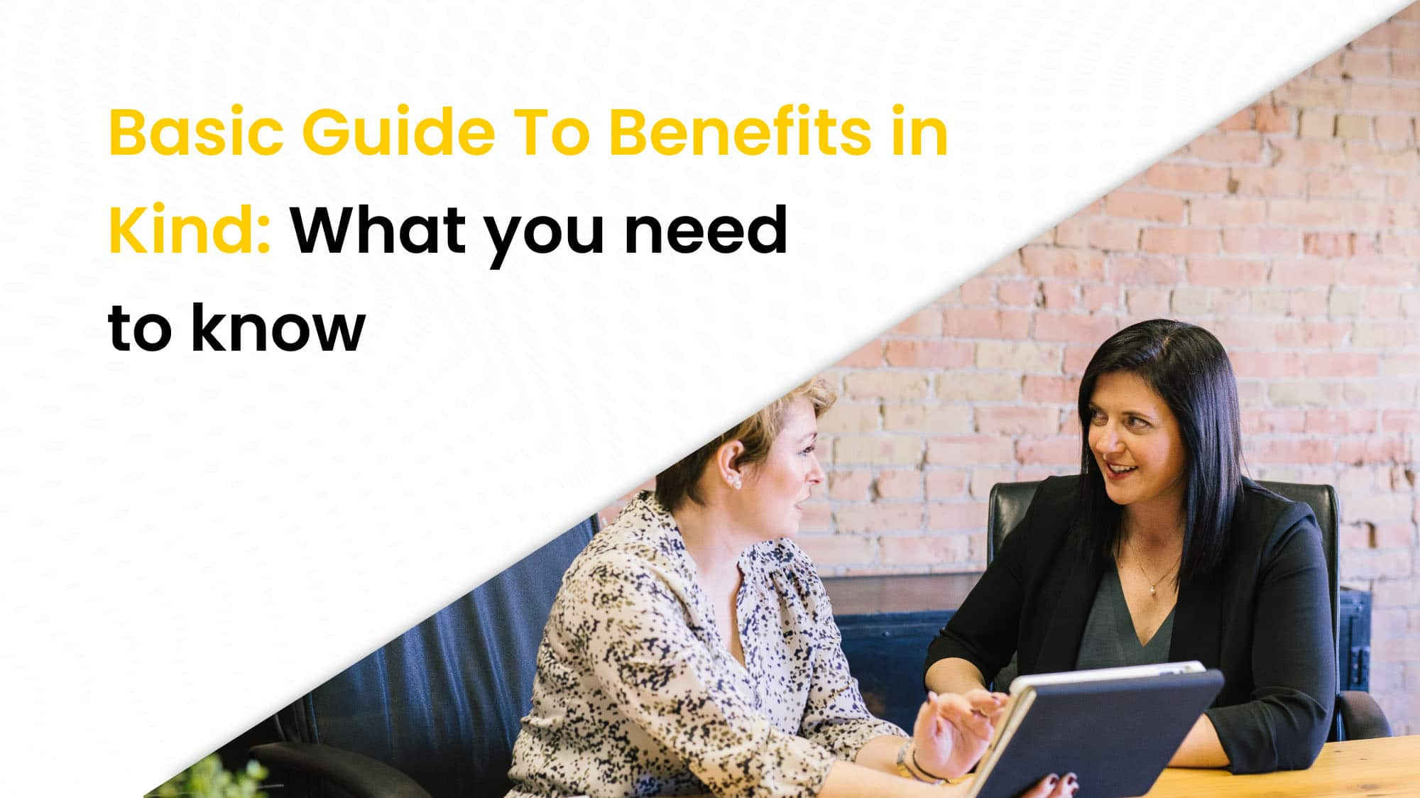 Basic guide to benefits in kind What you need to know