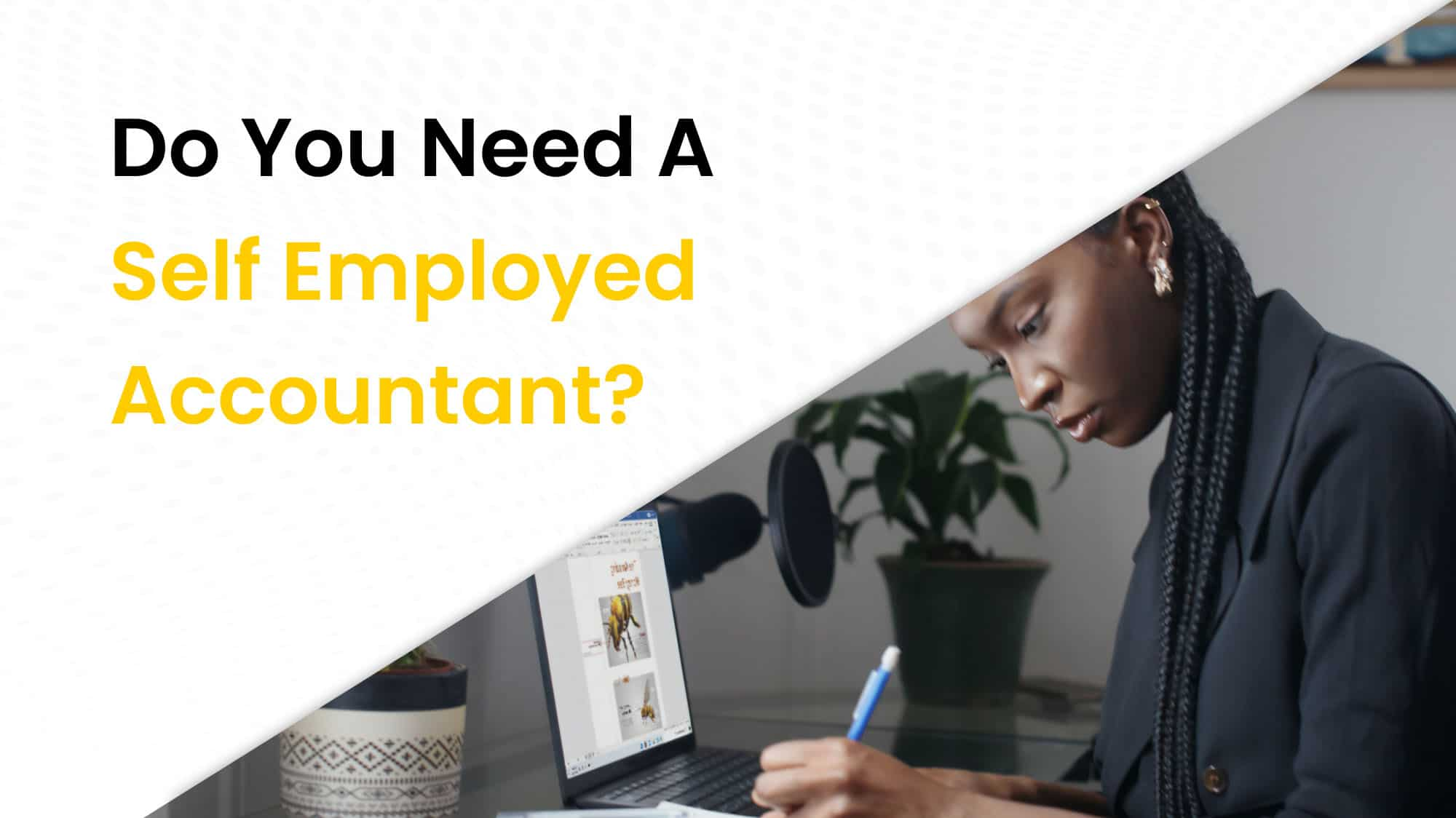 Do you need a self employed accountant