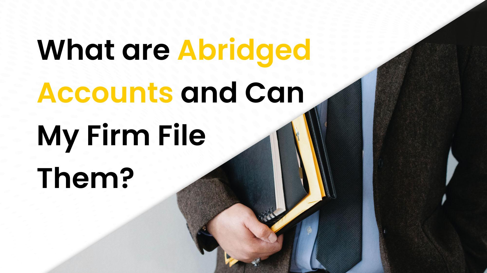 Abridged accounts