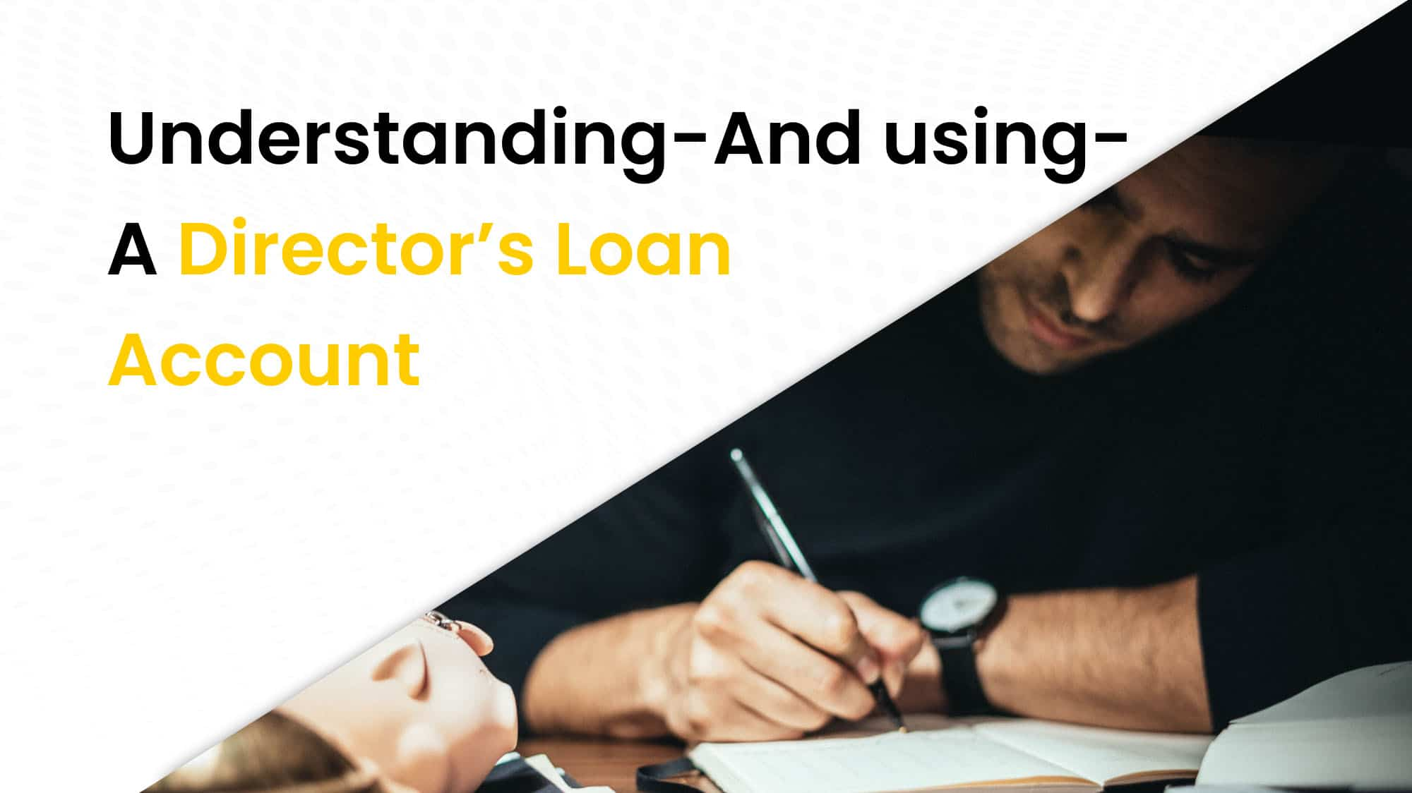 Understanding and using a director_s loan account
